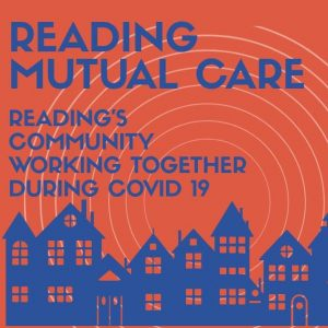 Reading Mutual Care - active in the town and assisting vulnerable people